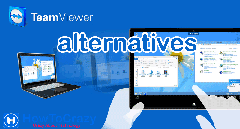 TeamViewer Alternatives for Windows – Best 7 TeamViewer Alternatives