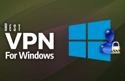 Best Free VPN For Windows – VPN That You Can Use In 2019