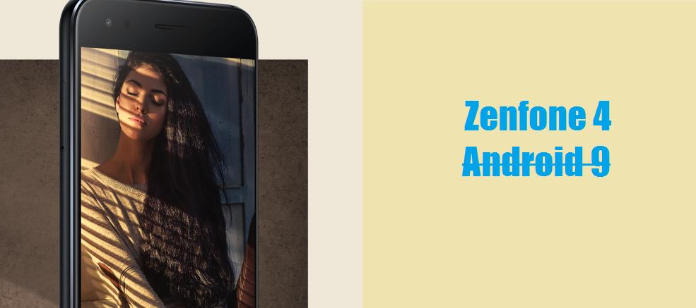 Zenfone 4 Android 9