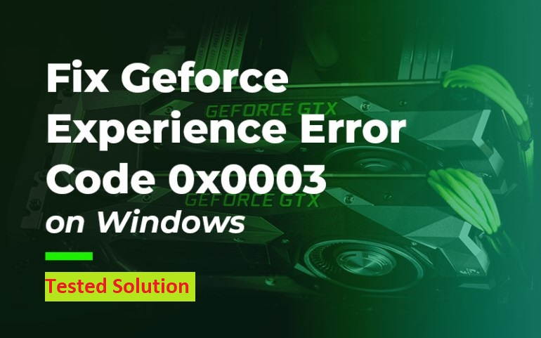 Geforce Error Code 0x0003