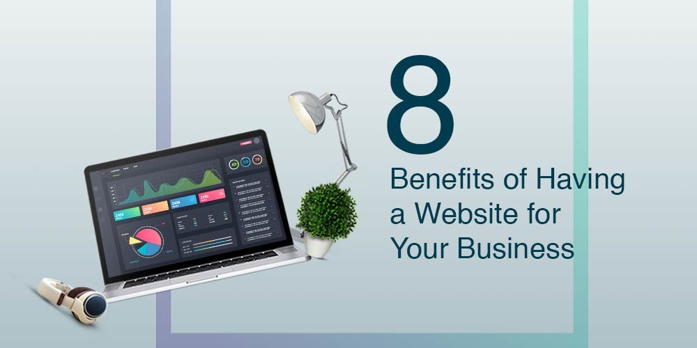 Benefits For Having Your Website