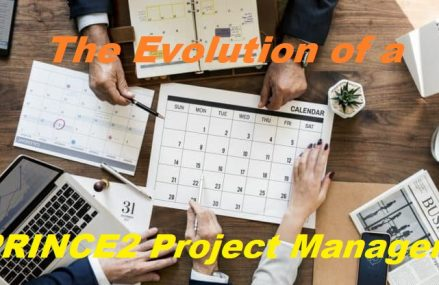 The Evolution of a PRINCE2 Project Manager